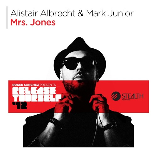 Alistair Albrecht, Mark Junior - Mrs Jones (Original Mix) [STEALTH RECORDS]
