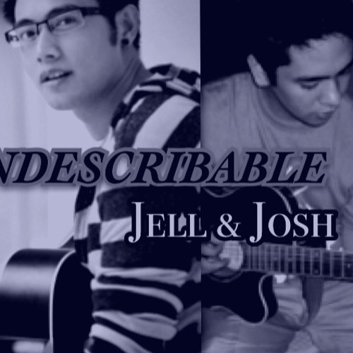 Indescribable [acoustic] (josh & jell) COVER