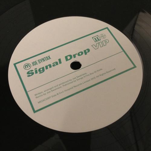 Joe Syntax - Signal Drop (VIP)