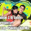 Kahi toh hogi woh - Punchy mix - DJ Sandeep & DJ Salman