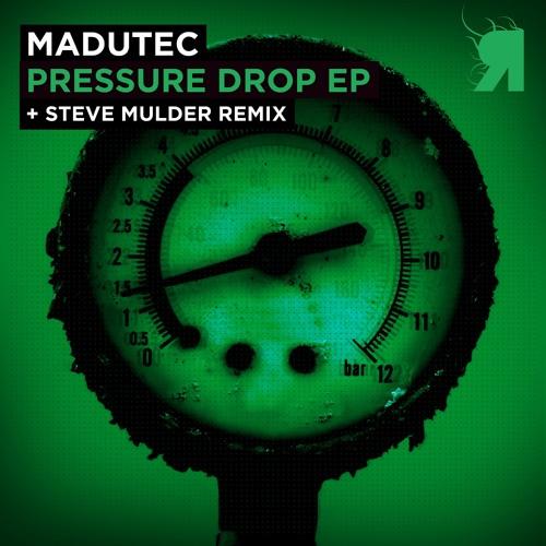 Madutec - Pressure Drop (Steve Mulder Remix)