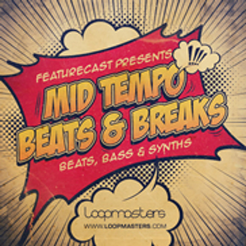 Featurecast Presents Mid Tempo Beats and Breaks