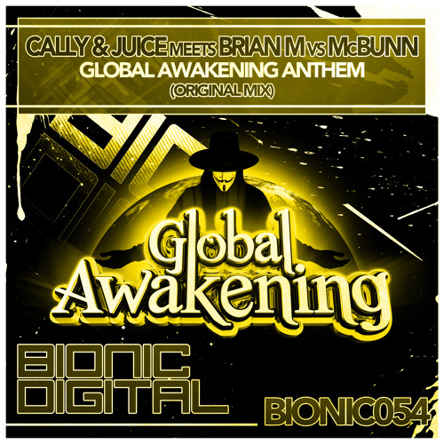 Cally & Juice meets Brian M vs McBunn - Global Awakening Anthem - OUT 19/11/2012