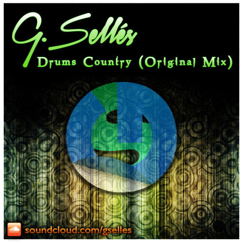 G.Sellés - Drums Country (Original Mix) ** free download in description**