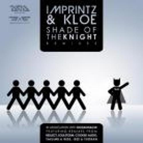Imprintz & Kloe - Shade Of The Knight (Taelimb and Rebs RMX)