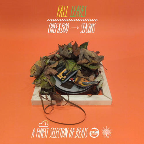 SEASONS - FALL 2012 Mixed by Chief Selected by Boo