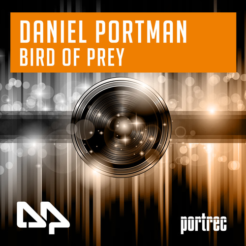 Daniel Portman - Bird of Prey EP