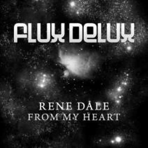 Rene Dale - From My Heart (Original Mix) [Release on Discover/Flux Delux]