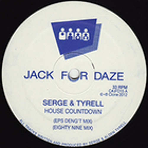 Clone Jack For Daze 015 - Serge & Tyrell - House Countdown