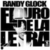 Randy Glock- El Duro De La Letra (prod by ChrisJeday & HydeQuimico)