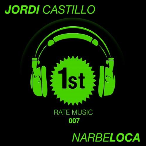 Jordi Castillo - Narbeloca (Kenny Ground Remix) [1st Rate Music]