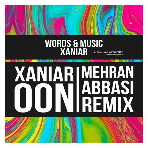 Xaniar - Oon (Mehran Abbasi Remix)