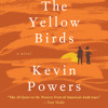 An excerpt from THE YELLOW BIRDS, by Kevin Powers - read by Holter Graham