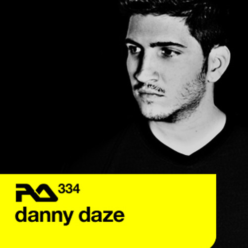 Danny Daze - Resident Advisor Podcast #334
