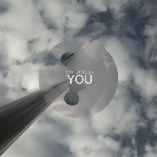 """Minorstep - """"YOU"""" EP Preview (Out now)"""