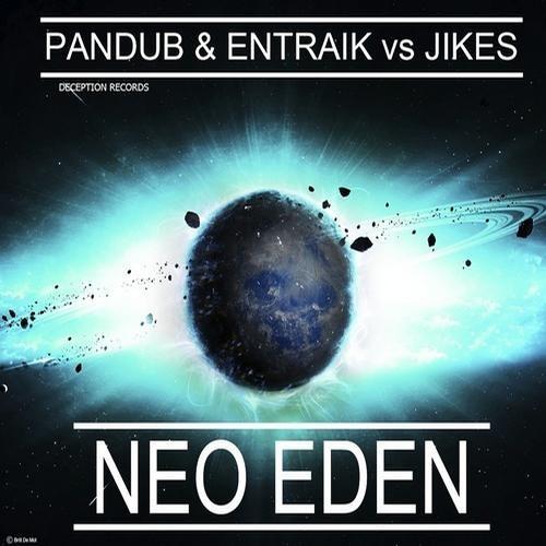 Pandub & Entraik vs. JIKES - Neo Eden (GvidZ Remix)