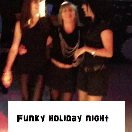 Funky holiday night      Rolyam's Feat. Oxyde  Définitive version