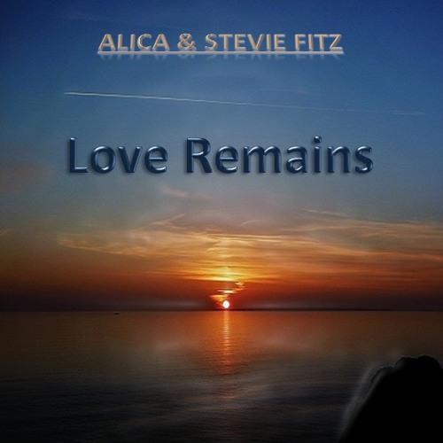 Alica & Stevie Fitz - Love Remains (Rebeat)