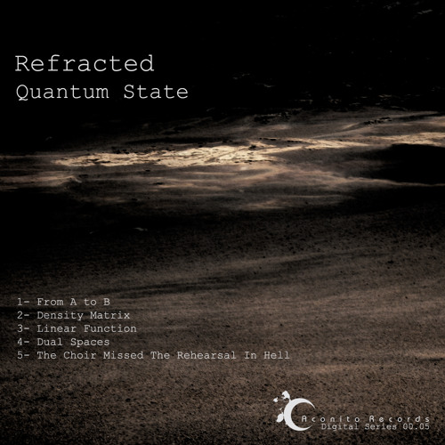 ACDSeries 00.05 - Refracted - Quantum State