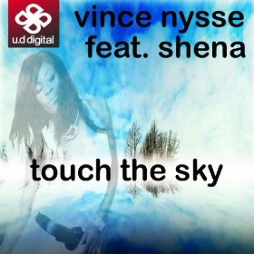 Vince Nysse Touch the Sky Loose Spring Steve Remix