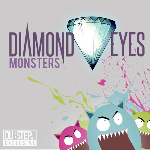 Monsters by Diamond Eyes - Dubstep.NET Exclusive