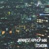 JAPANESE HIPHOP MIX (DL LINK追加) mp3