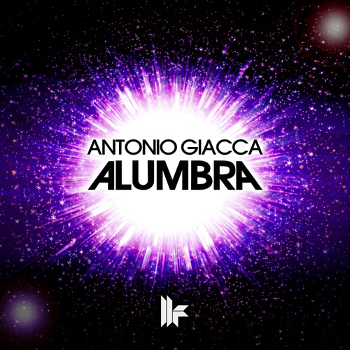 Antonio Giacca - Alumbra (Original Mix)