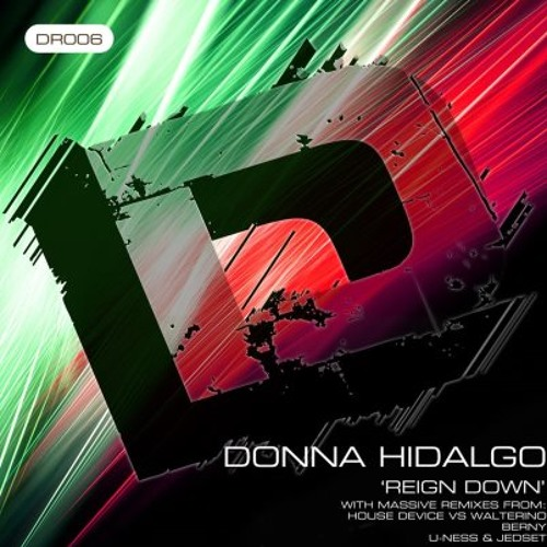 Audiowhores Feat Donna Hidalgo - Reign Down  U-Ness & JedSet SoulHeaters Mix