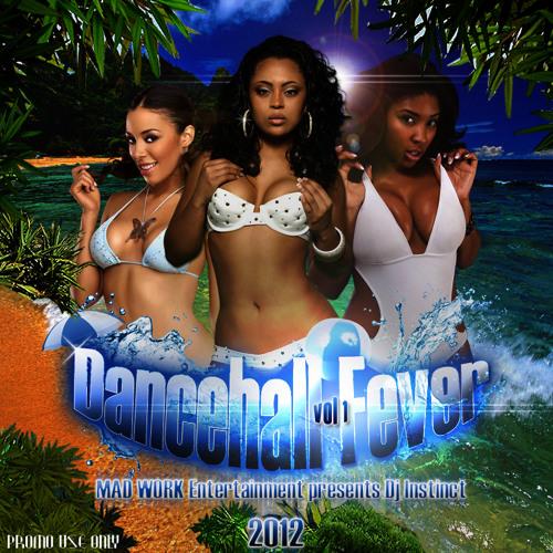DJ INSTINCT - DANCEHALL FEVER 2012