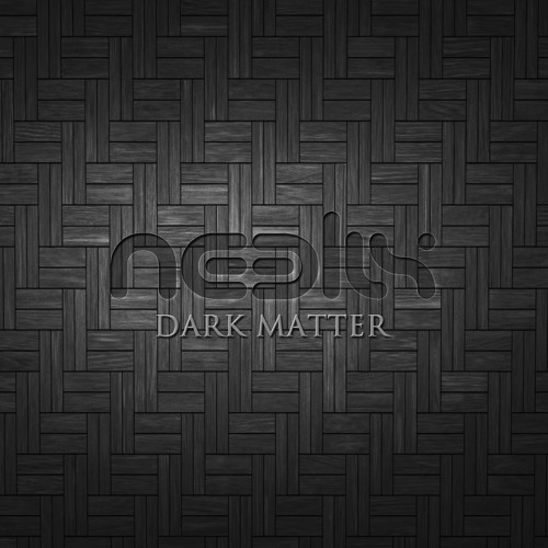 Neelix - Dark Matter - Preview - Out Now at Beatport | Psyshop
