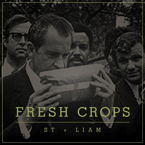 ST x LIAM - Fresh Crops