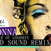 MADONNA - THE POWER OF GOODBYE (LOUD SOUND REMIX) //  FREE DOWNLOAD