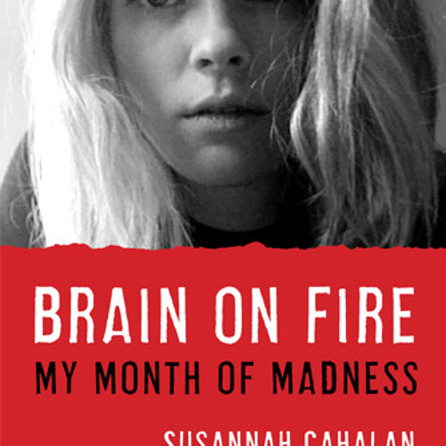Red Book Reviews - Brain on Fire: My Month of Madness by Susannah Cahalan
