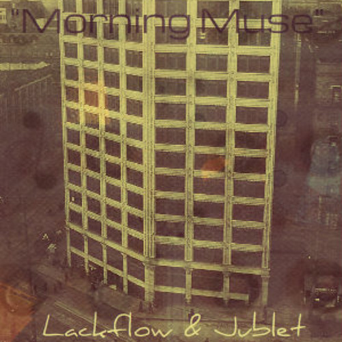 Lackflow - Morning Muse (prod. by Jublet)