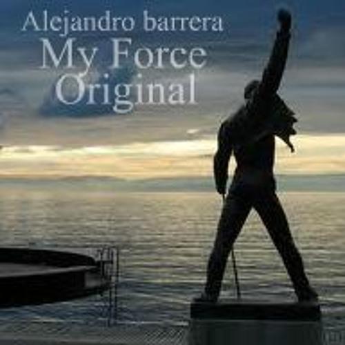 Alejandro Barrera - My force -(Original d.r.p)