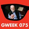 Free Download Gweek 075: Oliver Sacks' Hallucinations Mp3