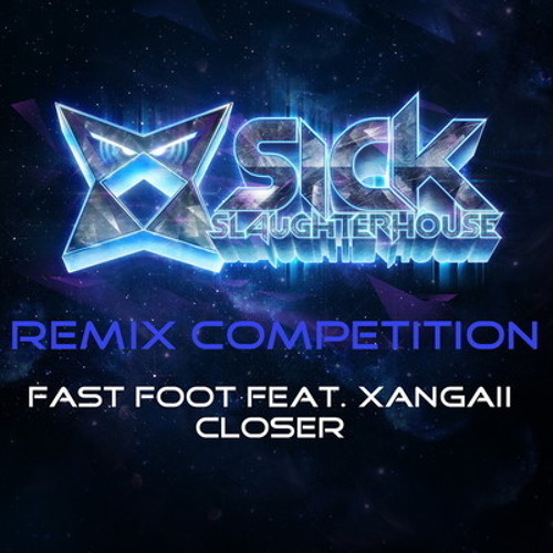 Fast Foot 'Closer' feat. Xangaii (FatFolk Remix) [FREE DOWNLOAD]