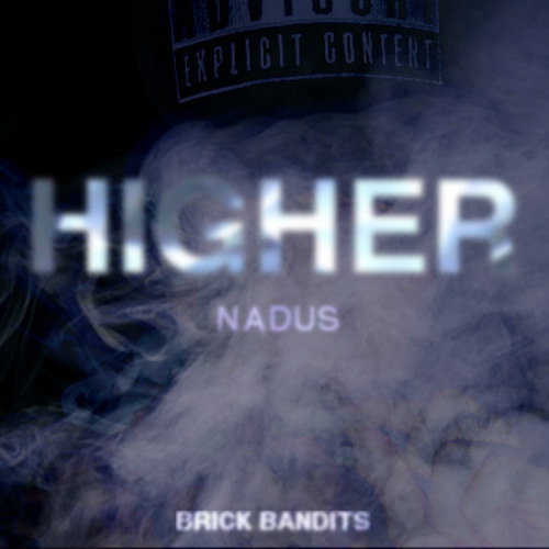 Nadus - Higher