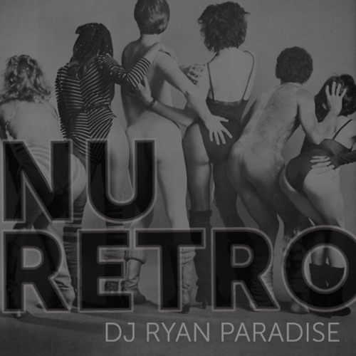 MIXTAPE | Ryan Paradise - Nu Retro