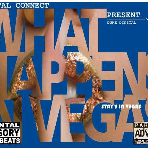 VEgas- Duke Digital(What Happens In Vegas Stay's In Vegas MIxtape)