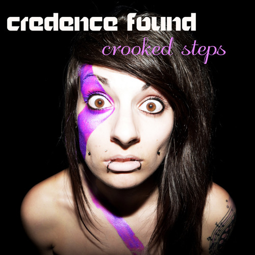 Credence Found - Crooked Steps (RELEASE)