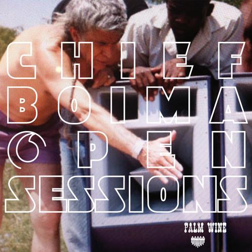 Chief Boima — Open Session One [Excerpt]