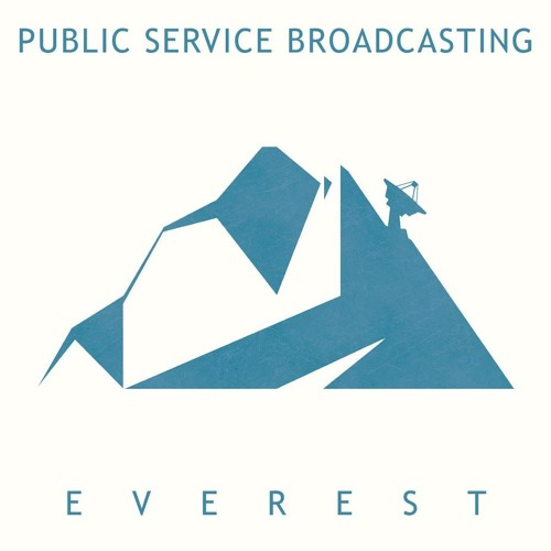 Public Service Broadcasting - Everest (Leftside Wobble Mix)