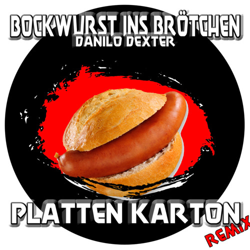 Danilo Dexter - Bockwurst (Platten-Karton Remix)