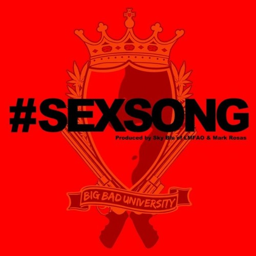 #SEXSONG (Produced by Sky Blu & Mark Rosas) [Kit Fysto Remix]