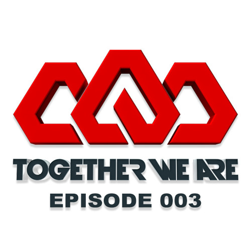 Together We Are: EPISODE 003 Guest mix from Rebecca & Fiona