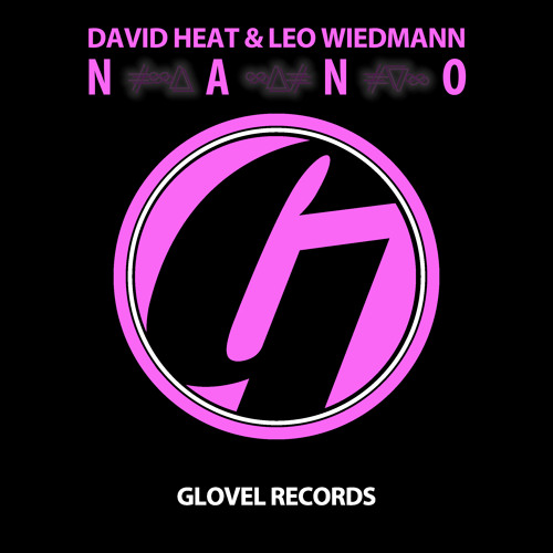 David Heat & Leo Wiedmann - Nano (Original Mix) (Preview)