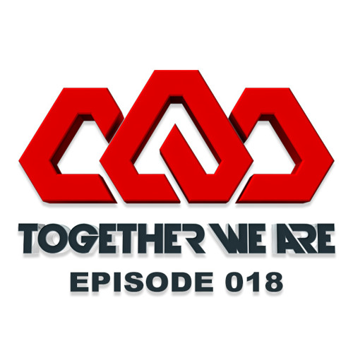 Together We Are: EPISODE 018 Guest mix by Tristan Garner