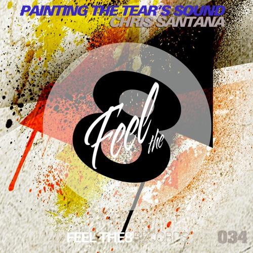 Chris Santana - Paiting the Tear´s Sound (Original Mix)