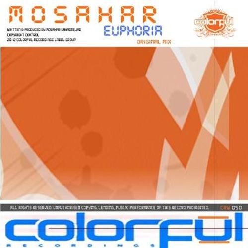 Mosahar - Euphoria (Original Mix) [Colorful]